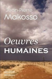 Œuvres Humaines – Jean-Pierre Macosso